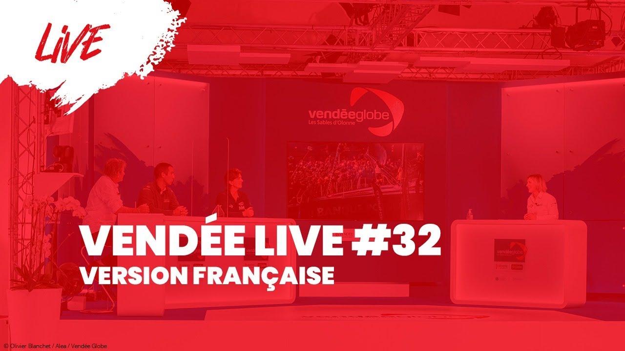 Vendée Live #32 [FR]
